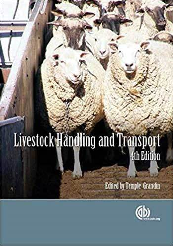 Livestock Handling and Transport by Temple Grandin